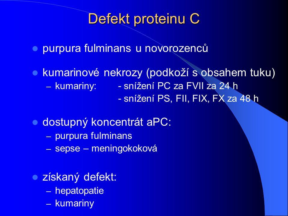 Defekt proteinu C purpura fulminans u novorozenců