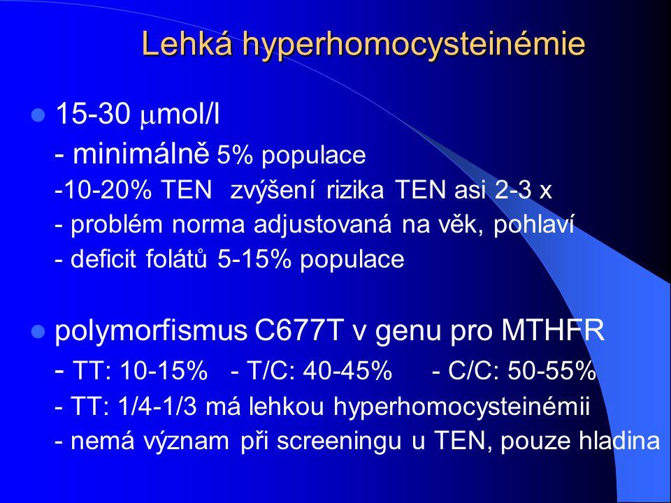 Lehká hyperhomocysteinémie
