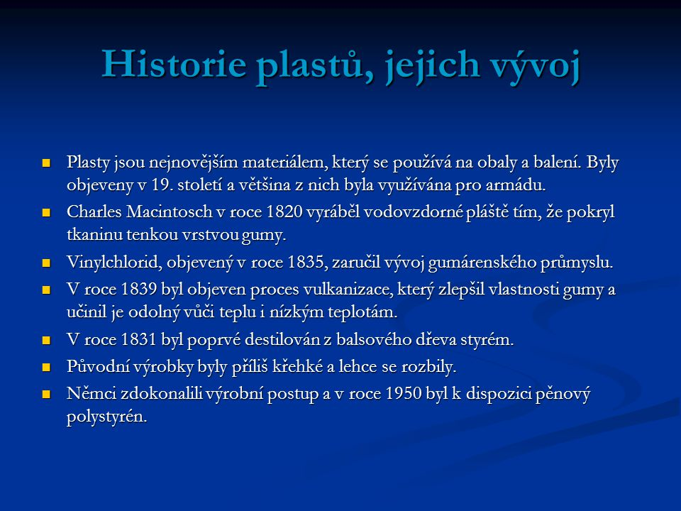 Historie plastů, jejich vývoj