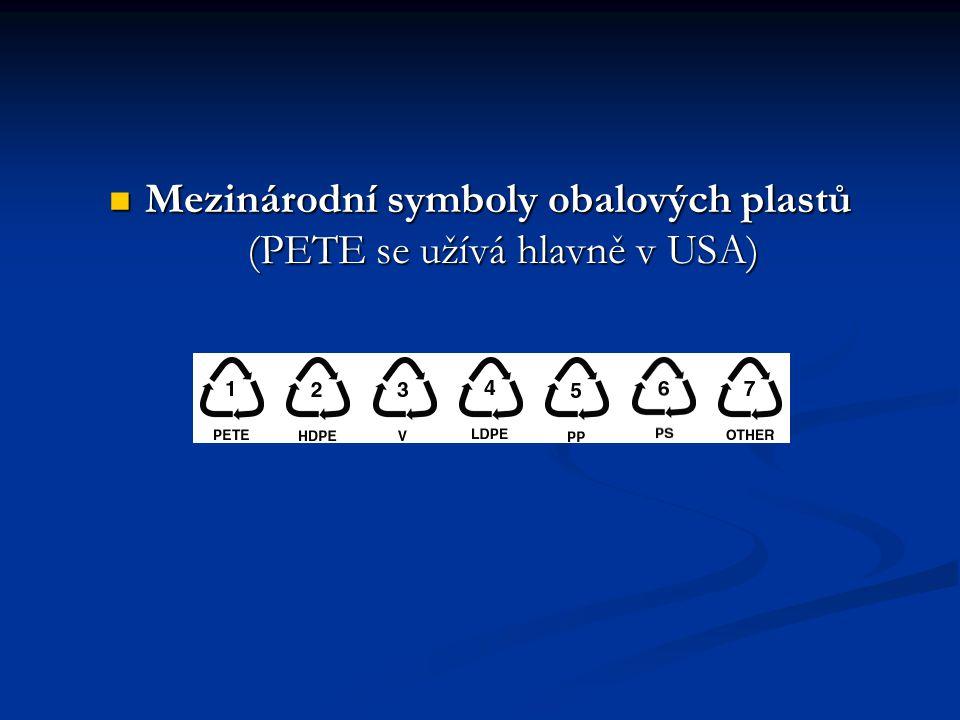 Mezinárodní symboly obalových plastů (PETE se užívá hlavně v USA)