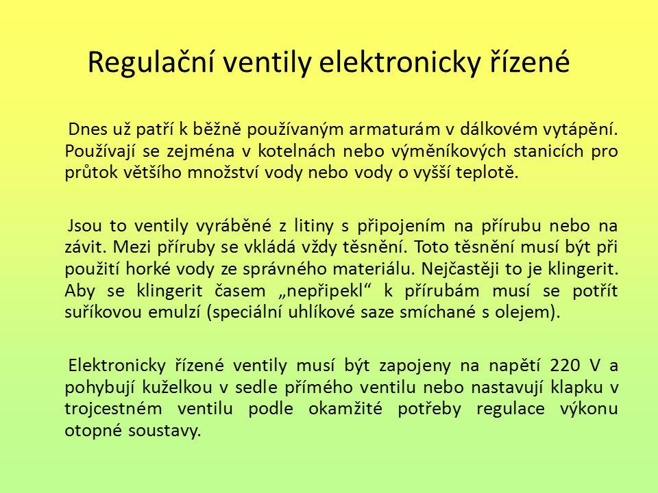 Regulační ventily elektronicky řízené