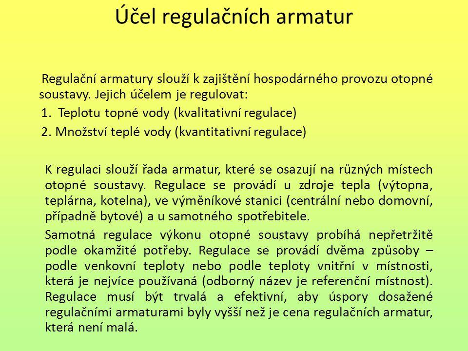 Účel regulačních armatur
