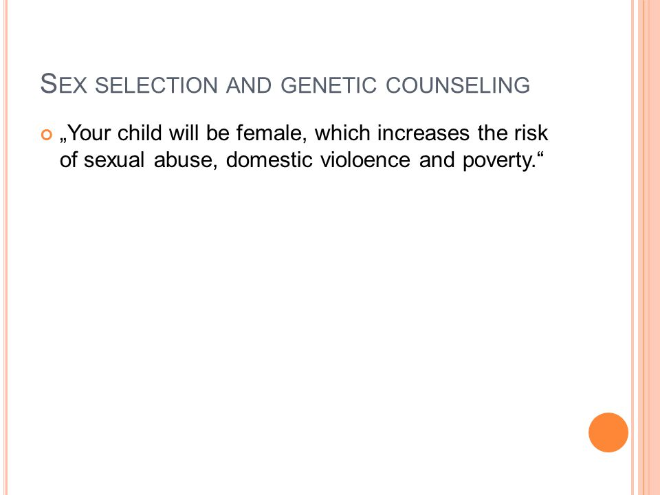 Sex selection and genetic counseling