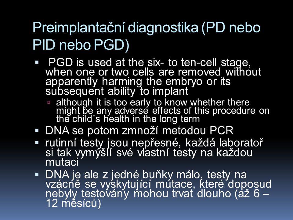Preimplantační diagnostika (PD nebo PID nebo PGD)