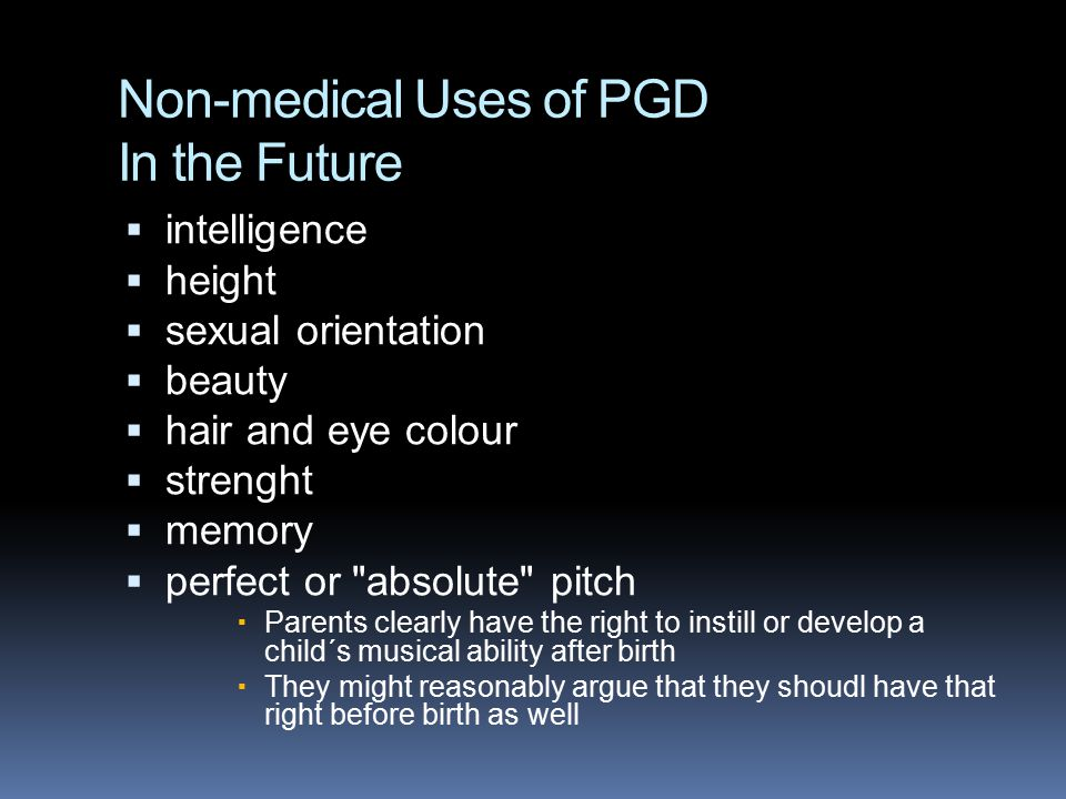 Non-medical Uses of PGD In the Future