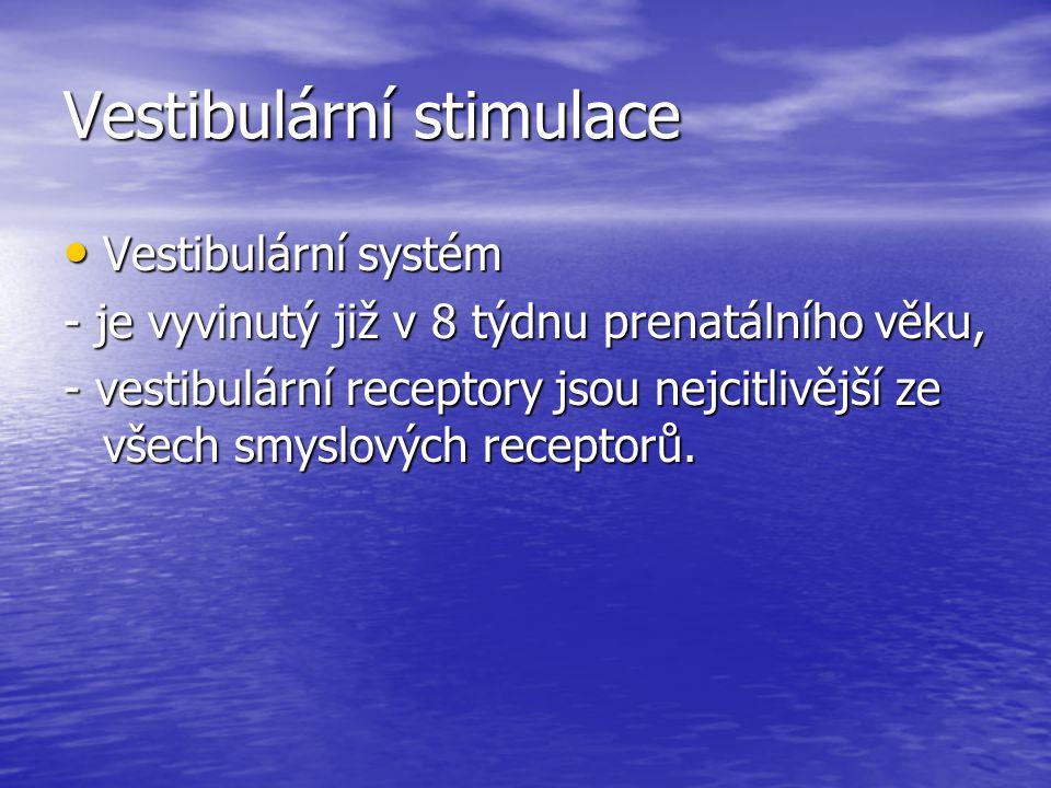 Vestibulární stimulace