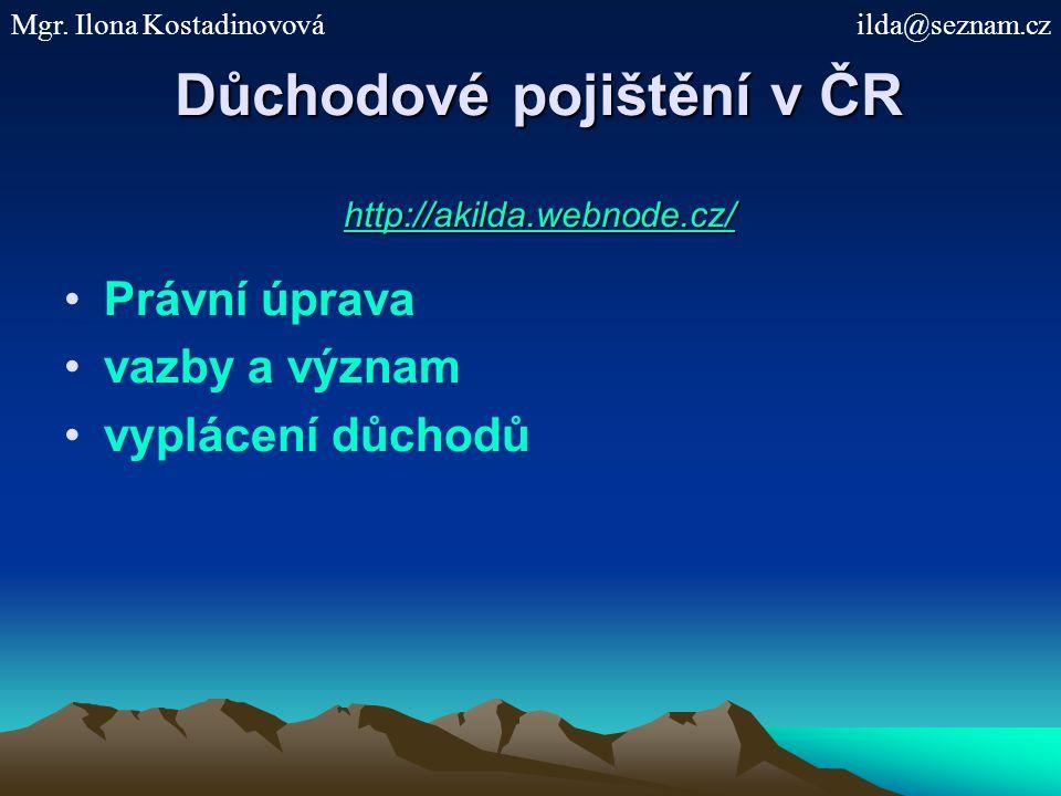 Důchodové pojištění v ČR http://akilda.webnode.cz/