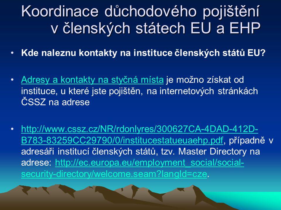 Koordinace důchodového pojištění v členských státech EU a EHP