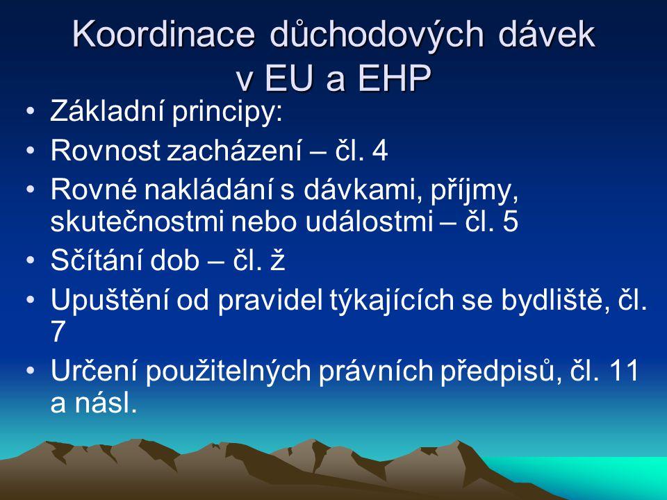 Koordinace důchodových dávek v EU a EHP