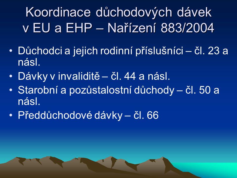 Koordinace důchodových dávek v EU a EHP – Nařízení 883/2004