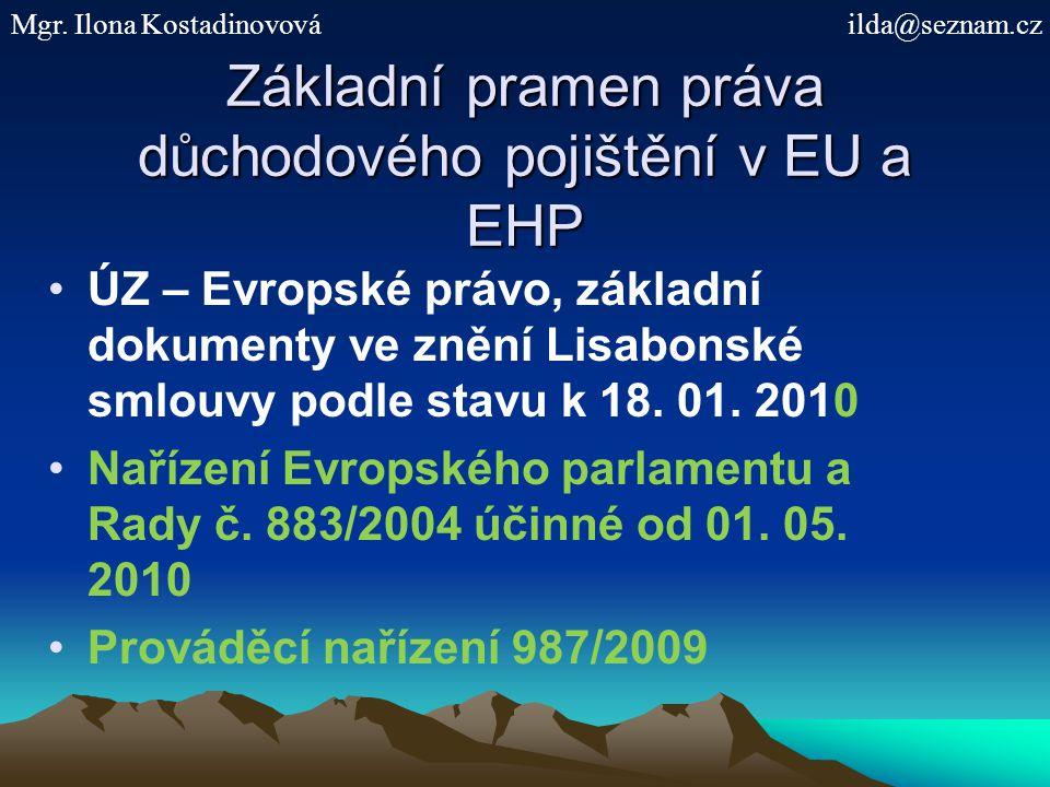 Základní pramen práva důchodového pojištění v EU a EHP