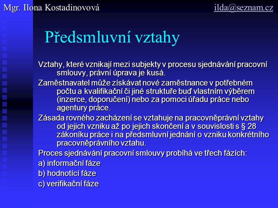 Předsmluvní vztahy Mgr. Ilona Kostadinovová ilda@seznam.cz