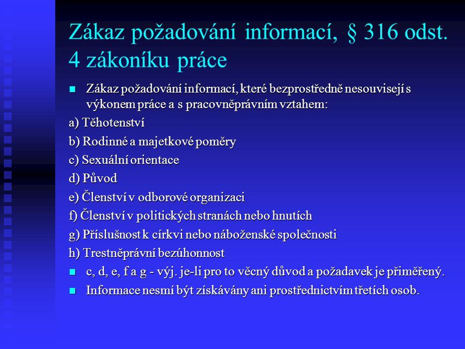 Zákaz požadování informací, § 316 odst. 4 zákoníku práce