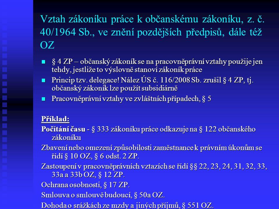 Vztah zákoníku práce k občanskému zákoníku, z. č. 40/1964 Sb