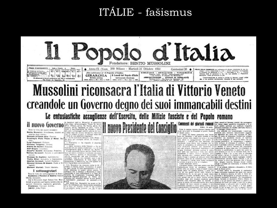 1 http://www.moderni-dejiny.cz/clanek/mussolini-pochoduje-na-rim/ ITÁLIE - fašismus