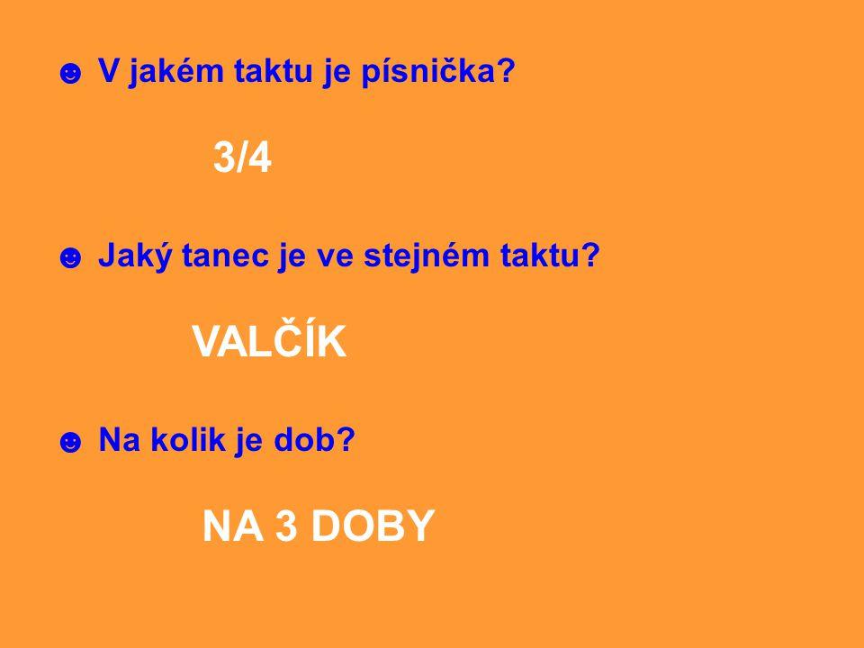 3/4 VALČÍK ☻ V jakém taktu je písnička