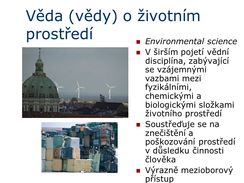 Věda (vědy) o životním prostředí