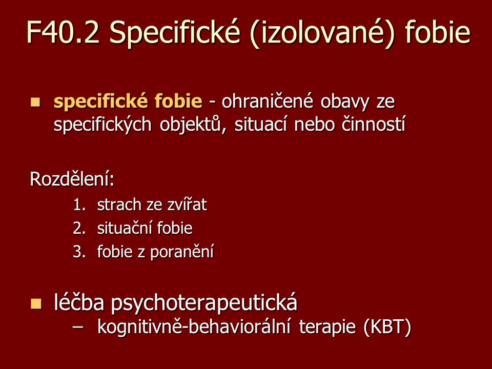 F40.2 Specifické (izolované) fobie