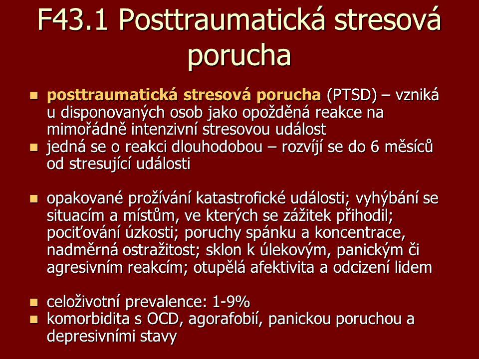 F43.1 Posttraumatická stresová porucha