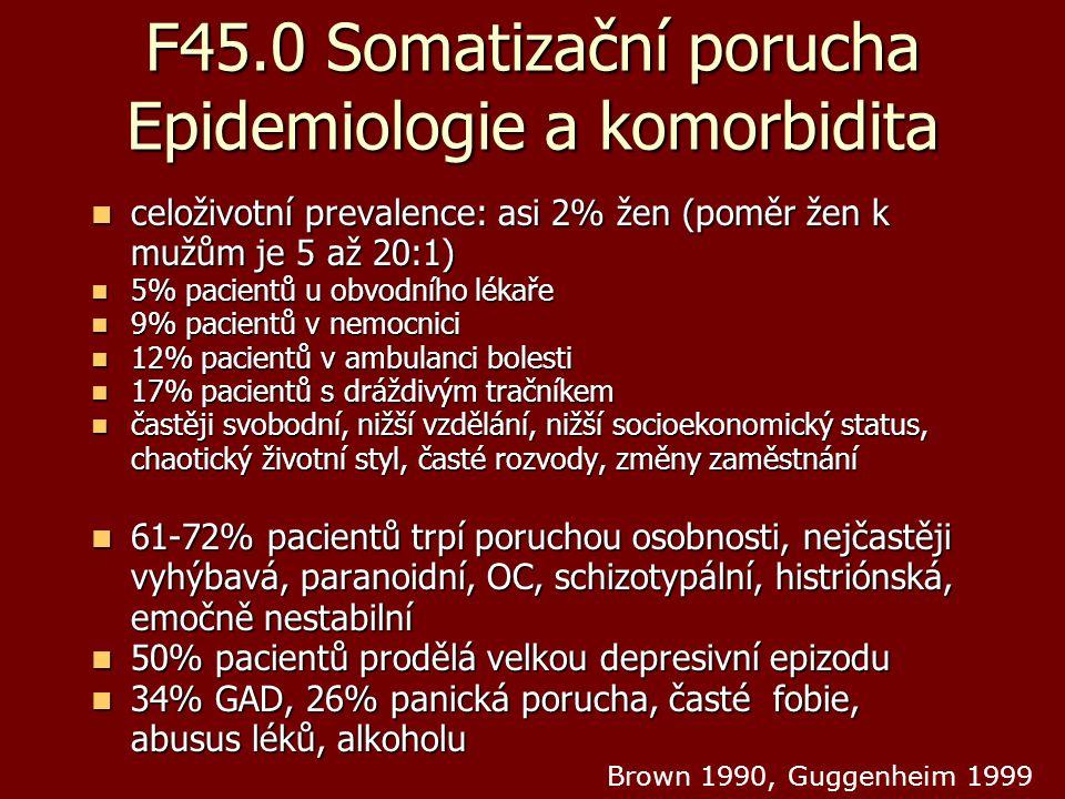F45.0 Somatizační porucha Epidemiologie a komorbidita
