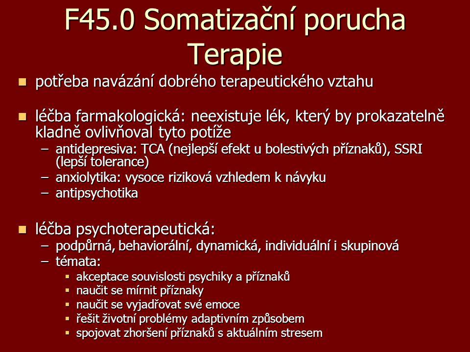 F45.0 Somatizační porucha Terapie
