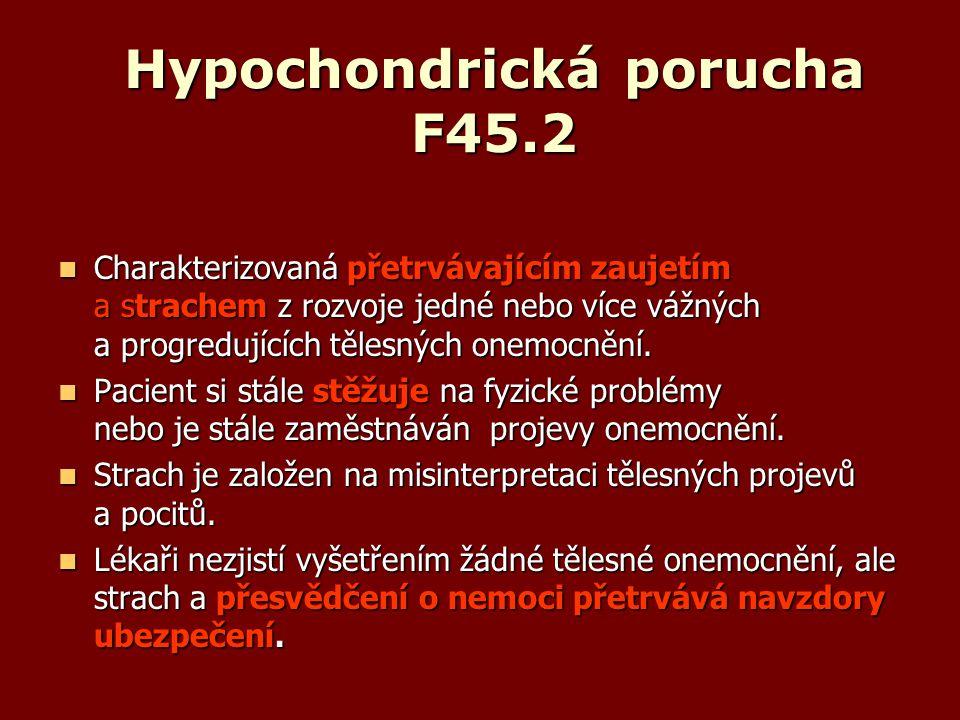 Hypochondrická porucha F45.2