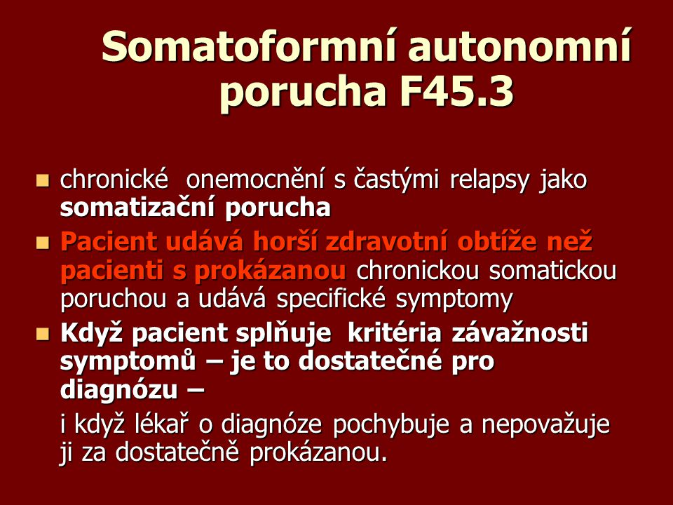 Somatoformní autonomní porucha F45.3