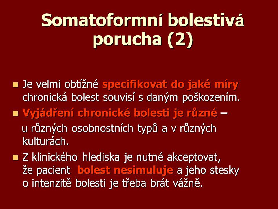 Somatoformní bolestivá porucha (2)