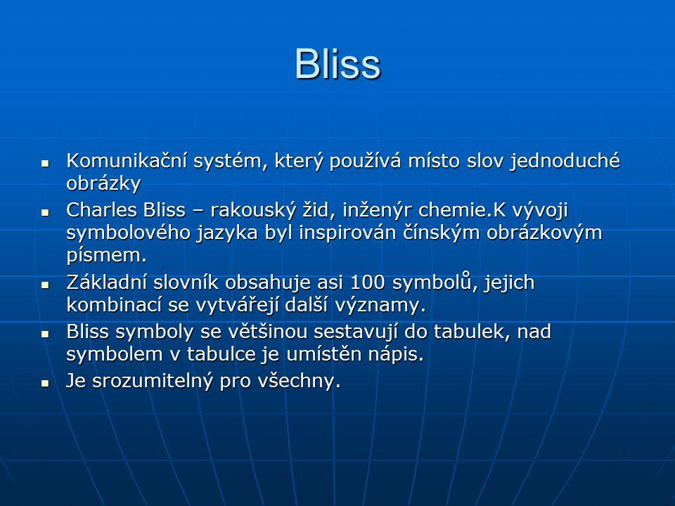 Bliss Komunikační systém, který používá místo slov jednoduché obrázky