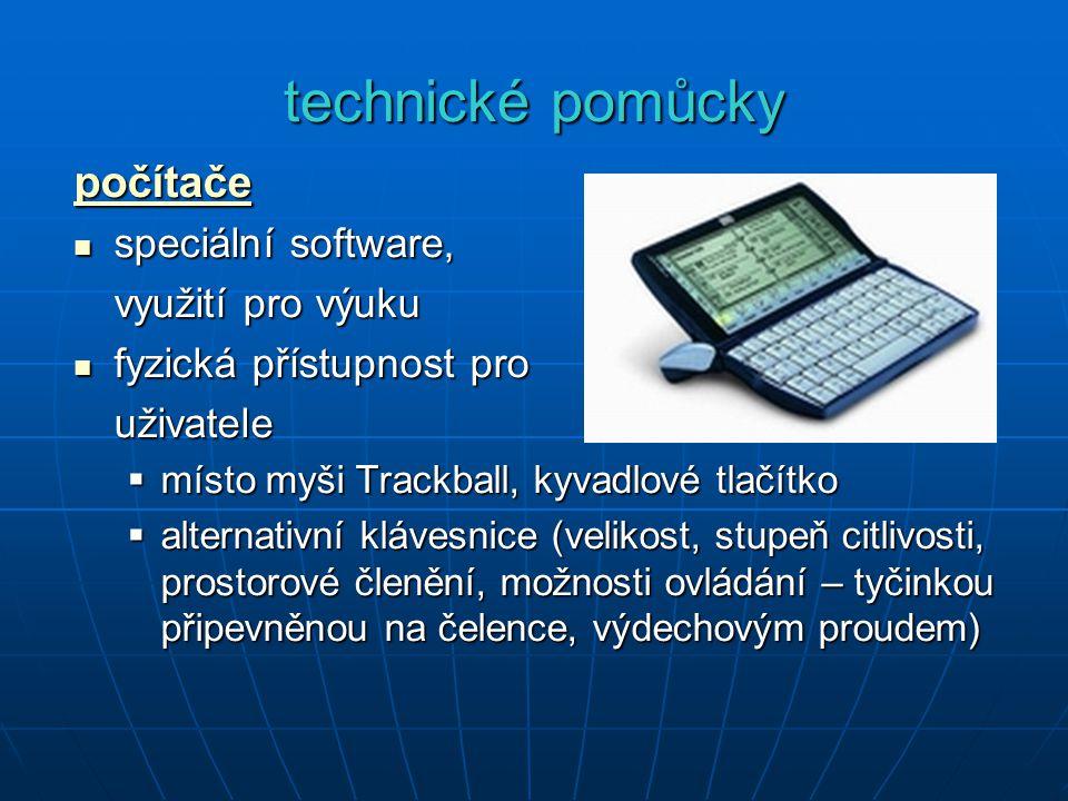 technické pomůcky počítače speciální software, využití pro výuku