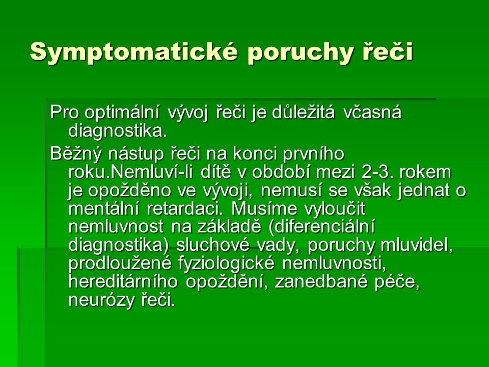 Symptomatické poruchy řeči