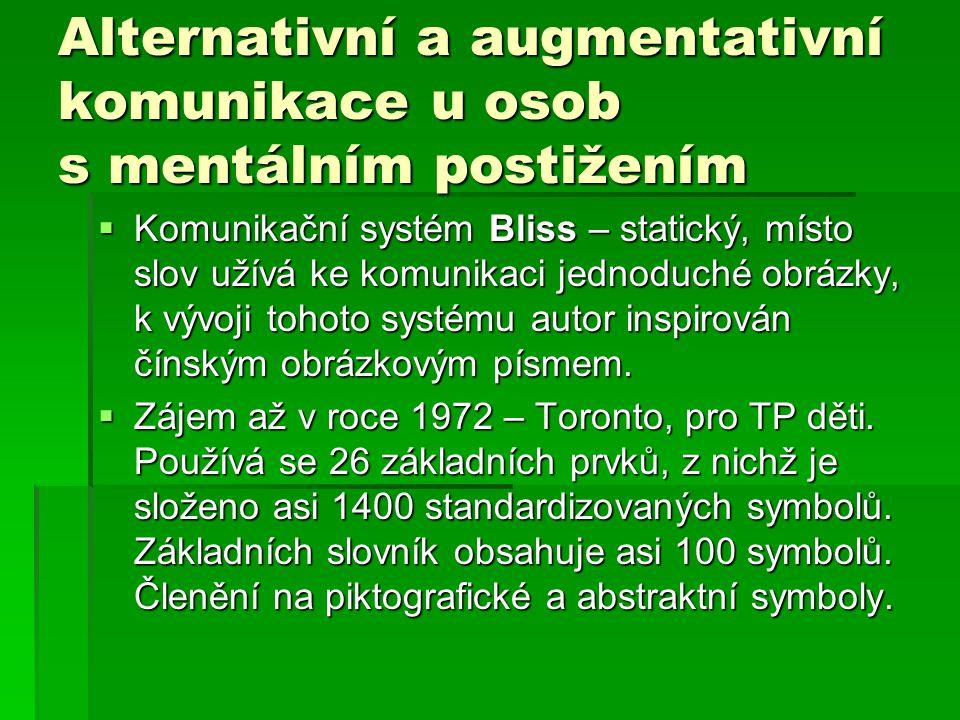 Alternativní a augmentativní komunikace u osob s mentálním postižením