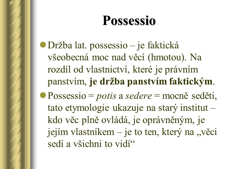 Possessio