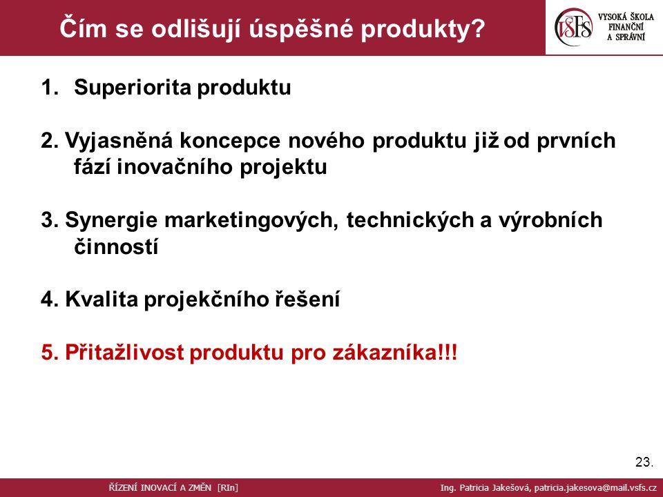 Čím se odlišují úspěšné produkty