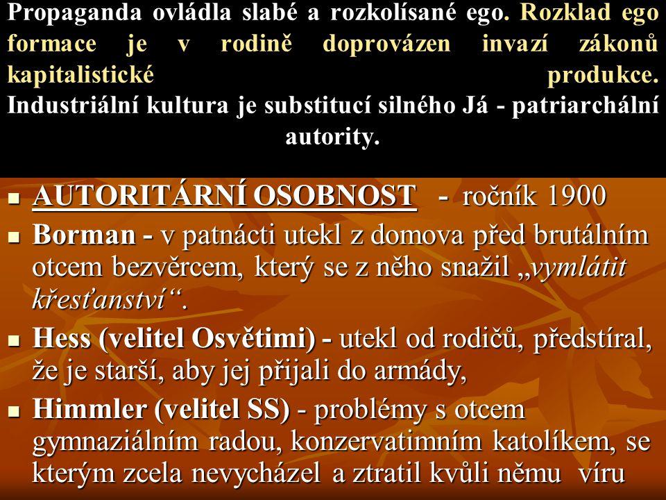 AUTORITÁRNÍ OSOBNOST - ročník 1900