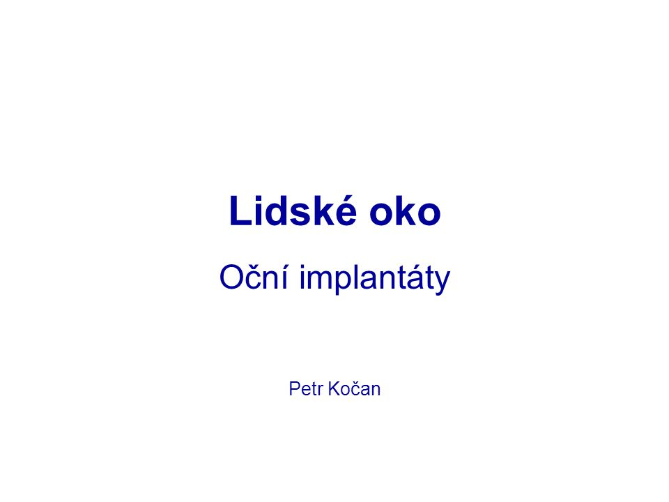 Oční implantáty Petr Kočan