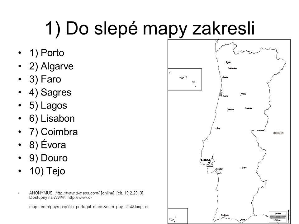1) Do slepé mapy zakresli