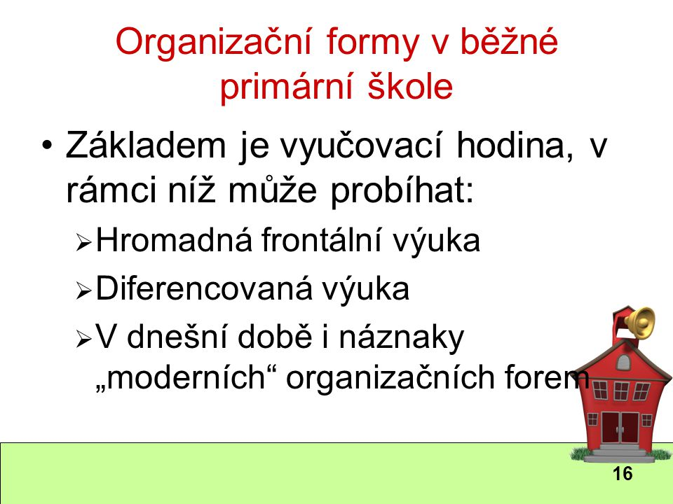 Organizační formy v běžné primární škole