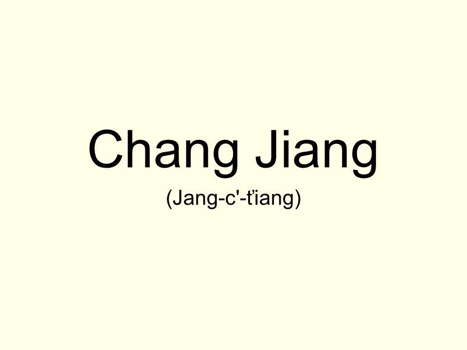 Chang Jiang (Jang-c -ťiang)