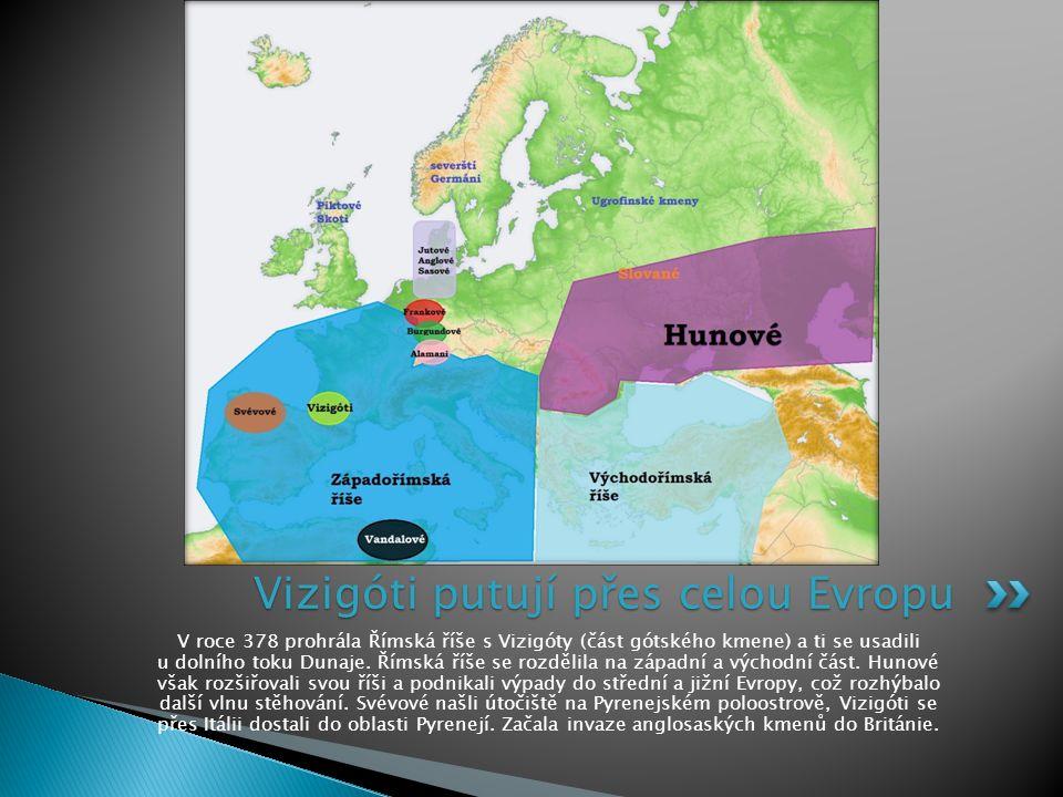 Vizigóti putují přes celou Evropu
