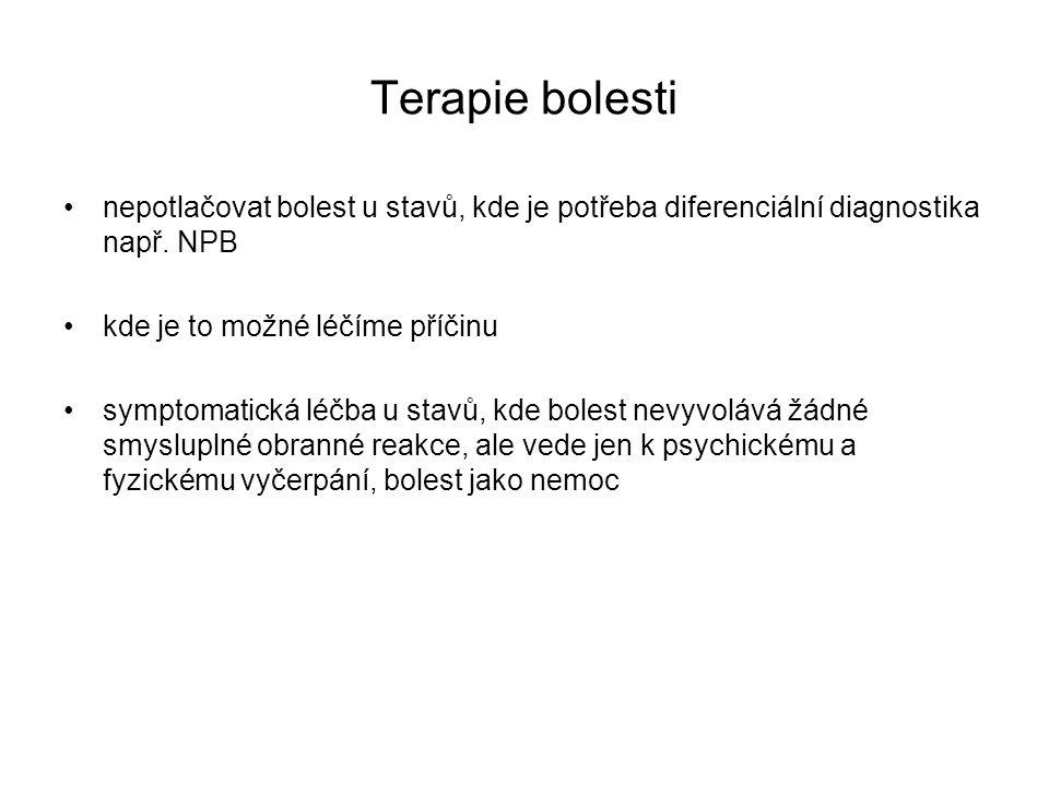 Terapie bolesti nepotlačovat bolest u stavů, kde je potřeba diferenciální diagnostika např. NPB. kde je to možné léčíme příčinu.