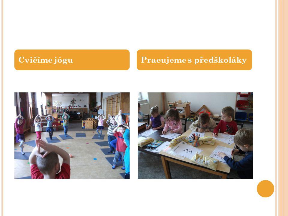 Cvičíme jógu Pracujeme s předškoláky