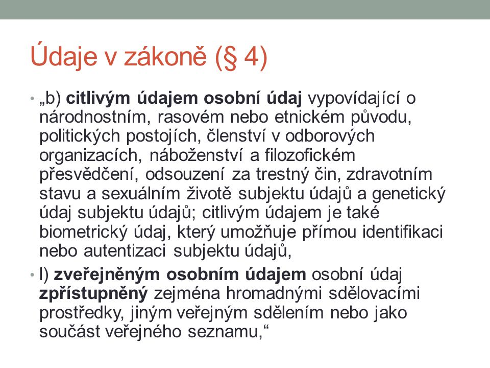 Údaje v zákoně (§ 4)