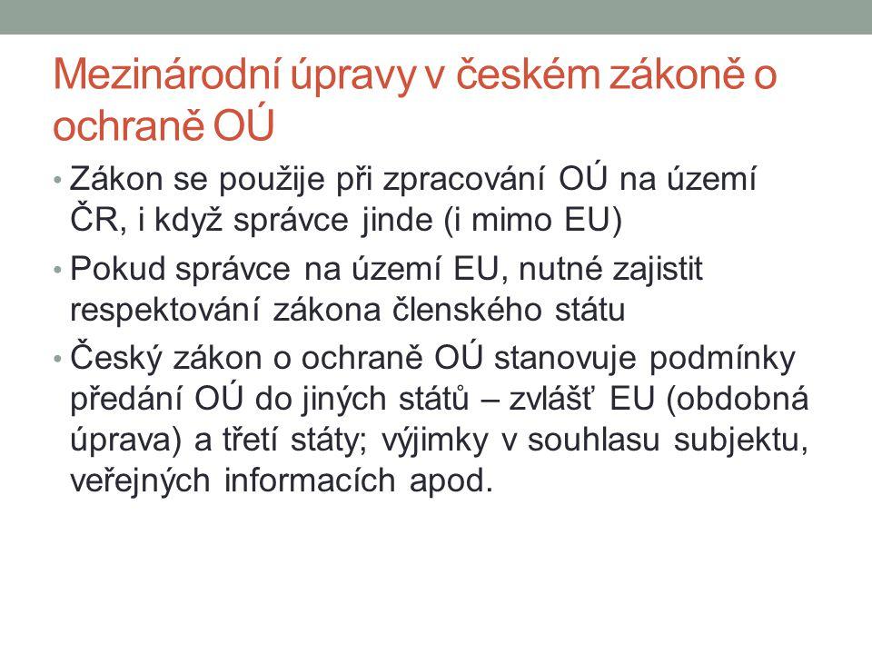 Mezinárodní úpravy v českém zákoně o ochraně OÚ