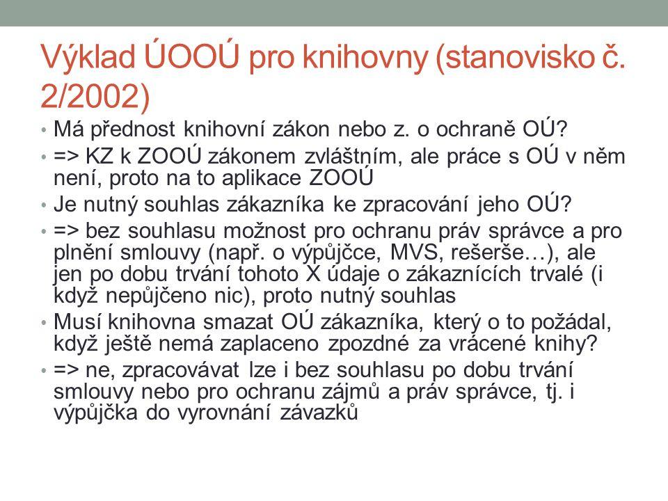 Výklad ÚOOÚ pro knihovny (stanovisko č. 2/2002)