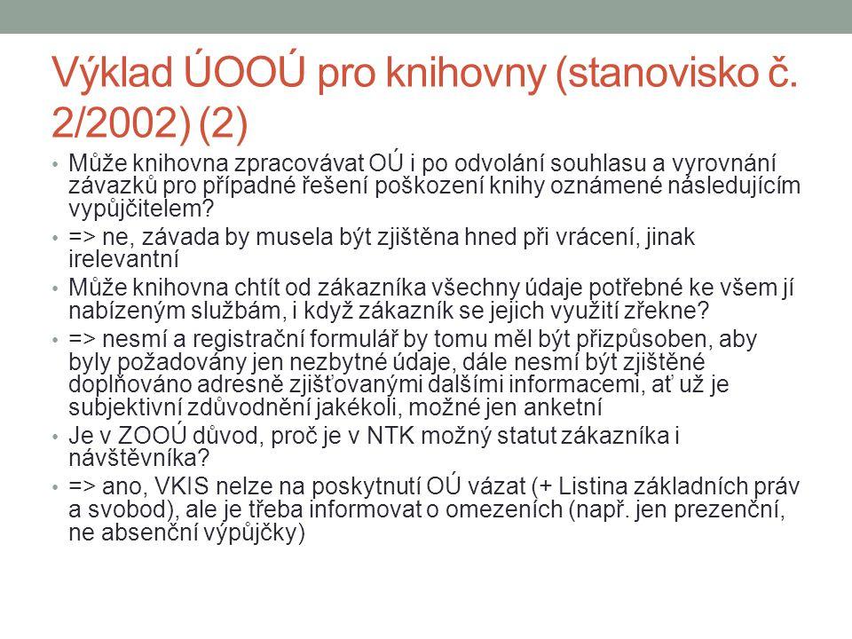 Výklad ÚOOÚ pro knihovny (stanovisko č. 2/2002) (2)