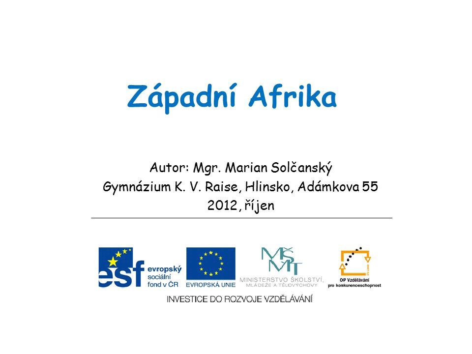 Západní Afrika Autor: Mgr. Marian Solčanský