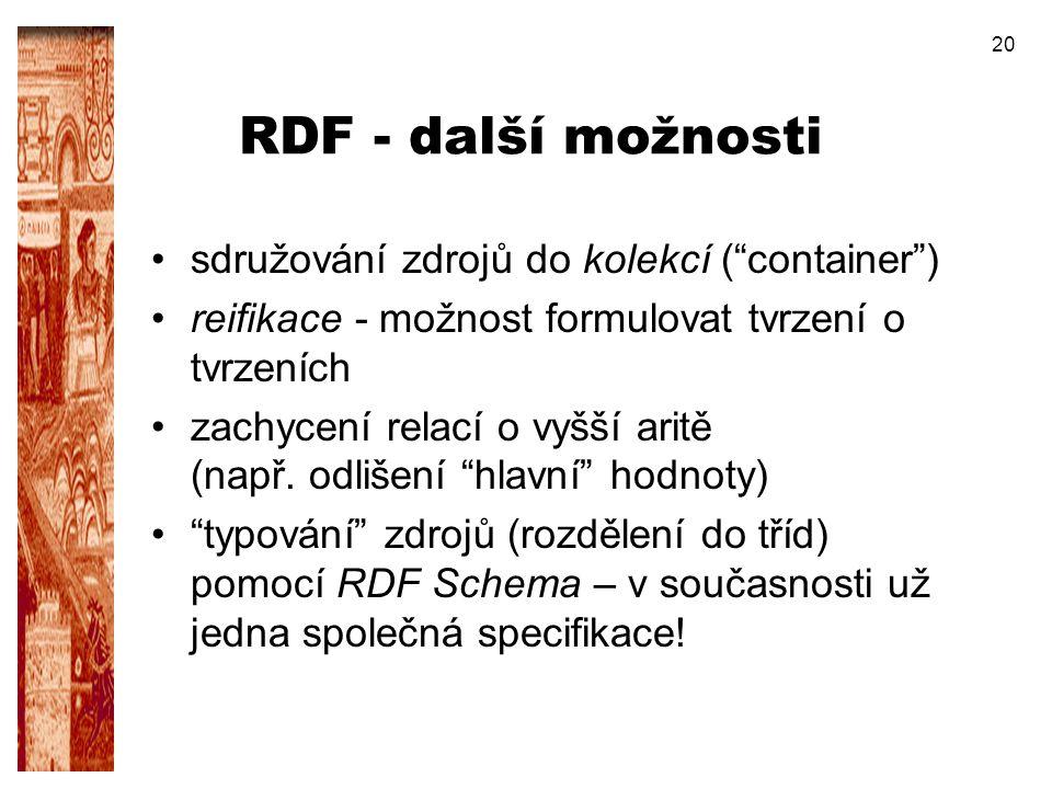 RDF - další možnosti sdružování zdrojů do kolekcí ( container )