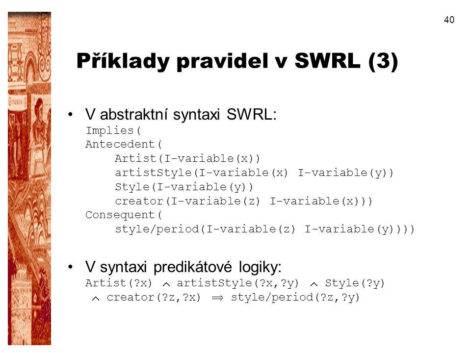 Příklady pravidel v SWRL (3)