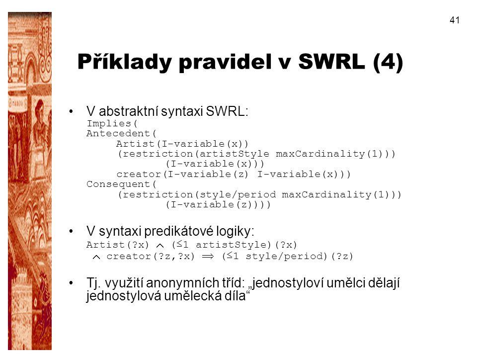 Příklady pravidel v SWRL (4)